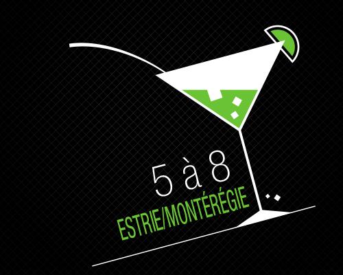Les 5 à 8 Estrie/Montérégie - 19 février 2019