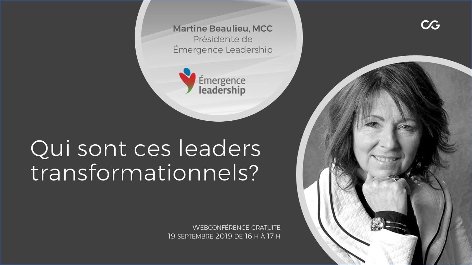 Qui sont ces leaders transformationnels?