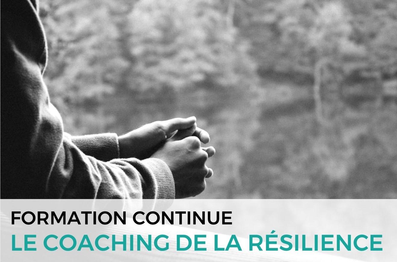 Le coaching de la résilience
