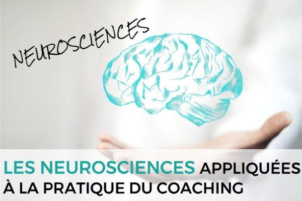 Les neurosciences appliquées à la pratique du coaching