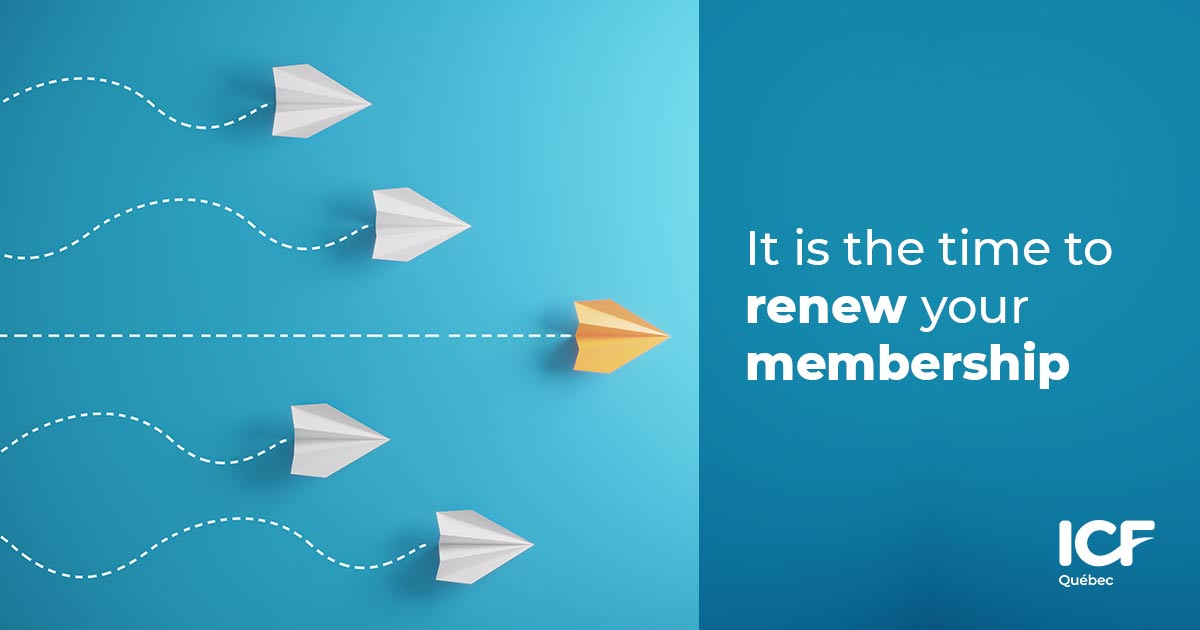 It is time to renew your membership !